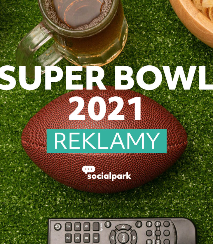 Super Bowl 2021 reklamy